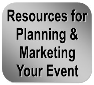Click Here for Resources to Plan and Market your event